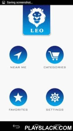 """LEO  Android App - playslack.com ,  The LEO app is an innovative new mobile application """"App"""", FREE to download to all consumers with a smart-phone and available to businesses of any size that want to reach the masses directly through mobile engagement. Consumers save money every time they use it and retailers benefit from a growing more loyal customer base. The LEO app empowers customers in a way that other media platforms could not do so previously."""