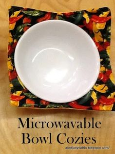 Aunt Judy S Attic Microwavable Bowl Cozies Tutorial For When I Get A Sewing Machine And Learn To Use It Really Want