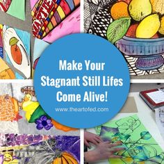 Make Your Stagnant Still Lifes Come Alive!