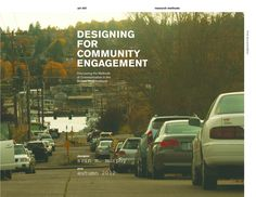 A design research project set in Ballard, WA on public participation and methods of neighborhood communication. Community Housing, Community Space, Community Building, Community Manager, Eco City, Innovation Strategy, Summer Reading Program, Service Learning, Community Organizing