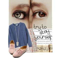 """""""try to stay yourself"""" by asya-1 on Polyvore"""
