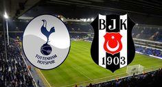 """""""Tottenham - Beşiktaş"""" Maçı Saat 22:05'te Star Tv'den Yayınlanacak"""