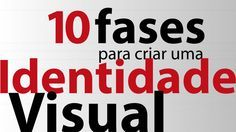 10 Fases para Criar uma Identidade Visual | Design Culture