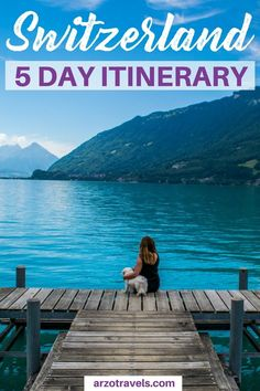 Find out about the best places to visit in Switzerland on a 5 day trip - 5 day itinerary Switzerland. Best places to see in Switzerland in 5 days I What to see in Switzerland in 5 days I Where to go in Switzerland