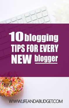 If you're new to blogging, it can be overwhelming to learn everything that you need to know. It's a work in progress, but here are 10 blogging tips every new blogger should read to get off on the right foot! via /lifeandabudget/