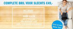Complete bril voor maar 49,- euro. www.brilerbij.nl