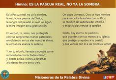 MISIONEROS DE LA PALABRA DIVINA: HIMNO LAUDES - ES LA PASCUA REAL, NO YA LA SOMBRA