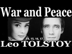 War and Peace, Books 01, 02: https://youtu.be/hW-r6UWN1yk War and Peace, Books 03, 04, 05: https://youtu.be/78XYVv-GBNI War and Peace, Books 06, 07: https://...