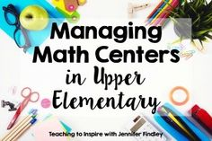 My #1 Tip for Making Math Centers Work {Freebie Included} - Teaching to Inspire with Jennifer Findley