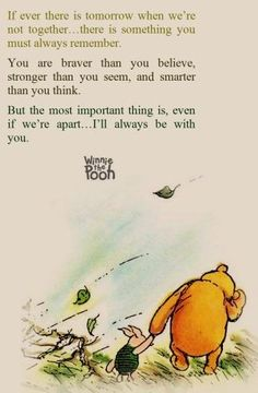 I swear A. A. Milne has written 90% of my favorite quotes.