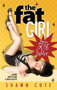 WIN A COPY OF 'THE FAT GIRL NOW 50% LIGHTER