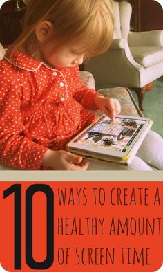 10 Ways to Create a Healthy Amount of Screen Time: RedandHoney.com