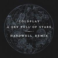Coldplay - A Sky Full Of Stars (Hardwell Remix) por HARDWELL na SoundCloud