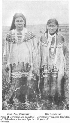 Mrs. Asa Deklugie, niece of Geronimo and daughter of Chihuahua, a famous Apache chieftain [and]  Eva Geronimo, Geronimo's youngest daughter, 16 years old