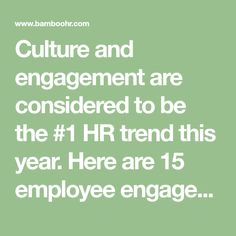Culture and engagement are considered to be the #1 HR trend this year. Here are 15 employee engagement survey questions to help you identify...