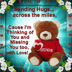 Send hugs across the miles to show that you are thinking of them with love! Free online Hugs Across The Miles ecards on Hug Week Hugs And Kisses Quotes, Hug Quotes, Kissing Quotes, Friend Quotes, Daily Quotes, Qoutes, Love You Gif, Love You Images, Love Hug