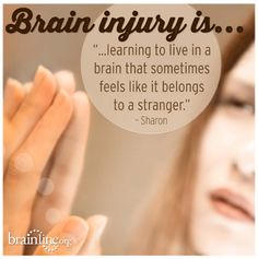 Brain Injury is.learning to live in a brain that sometimes feels like it belongs to a stranger. Especially soon after the original trauma. Brain Injury Recovery, Brain Injury Awareness, Stroke Recovery, Tramatic Brain Injury, Injury Quotes, Post Concussion Syndrome, Brain Aneurysm, Head Injury, My Demons