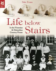 Shop for Life Below Stairs: In The Victorian And Edwardian Country House (national Trust History & Heritage). Starting from Choose from the 5 best options & compare live & historic book prices. New Books, Books To Read, Country Life, Book Worms, Maid, Drama, Stairs, Author, History