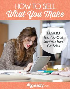 Learn how to sell what you make with our DIY Guide! From the best DIY crafts to sell, where and how to sell them so you can make money online and enjoy work