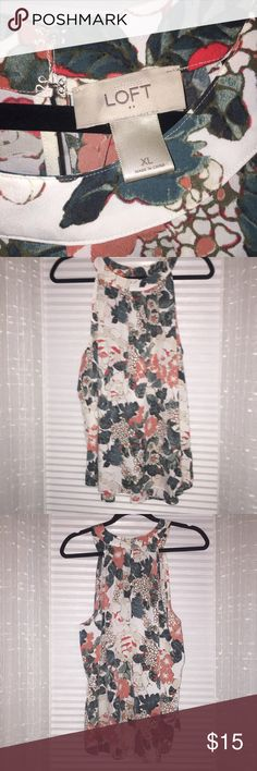 NWOT Loft Top nwot loft top size XL. Never been worn, perfect condition!! Beautiful floral pattern. Halter style too, perfect for work. SIMILAR TO: LF, nasty gal, ASOS, Lulus, free people, brandy Melville, sabo skirt, hello Molly, mura, American eagle, windsor LOFT Tops Blouses