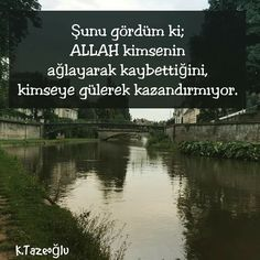 I saw that; May Allah excuse anyone losing crying, laughing at anyone … – Tesettür Allah Islam, Meaningful Words, I Saw, Beautiful Words, Karma, Crying, Faith, Quotes, Laughing