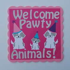 "Come on in ""Pawty People""! Welcome your guests to your dog or puppy themed party with this cute sign. Sign measures approximately 12"" X 12""."