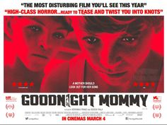 Veronika Franz, Severin Fiala's 'Goodnight Mommy' Coming To UK Cinemas In March - DETAILS & TRAILER on HorrorBug: http://wp.me/p252Dk-4tf #horror #thriller #family #identity #trust #indie #independentfilm #trailer #theater #cinema