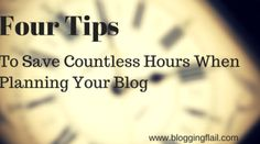 Tips For Planning Your Blog