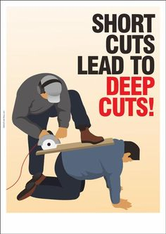 "An occupational safety poster suitable for tour workplace or construction site, promoting a safety conduct while working : ""Shortcuts Lead To Deep Cuts"". Fire Safety Poster, Health And Safety Poster, Safety Posters, Workplace Safety Tips, Office Safety, Work Memes, Work Humor, Safety Quotes, Funny Safety Slogans"