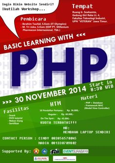 "Ingin bikin website sendiri? Ikutilah Workshop : Basic Learning with PHP 30 November 2014 At Ruang Ir. Soekamto, Gedung Giri Reka Lt. 4, Fakultas Teknologi Industri, UPN ""VETERAN"" Jawa Timur 08.30 - Selesai  Pembicara : - Ibrahim Tauhid, S.Kom (IT Olympics) - M. Tri Joko, S.Kom (EDP PT. Millenium Pharmacon Internasional, Tbk.)  http://eventsurabaya.net/workshop-basic-learning-with-php/"