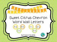 This sweet citrus themed word wall letter set includes upper- and lower-case letter framed by bright orange, yellow, and lime green chevron!