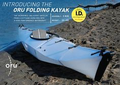 fold up kayak!   I met the person who designed this about a year ago when they were still working on the design.  It's so cool to see it come together.