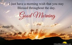 Good Morning WhatsApp Status, Good Morning Wishes, Good Morning Status, Good Morning Status Messages, SMS and Quotes In English Good Morning Beautiful Pictures, Good Morning Love Messages, Good Morning Quotes For Him, Good Morning My Friend, Good Morning Picture, Good Morning Good Night, Good Morning Wishes, Blessed Morning Quotes, Morning Greetings Quotes