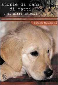 Prezzi e Sconti: #Storie di cani di gatti e di altri animali New  ad Euro 14.00 in #Paco editore #Libri