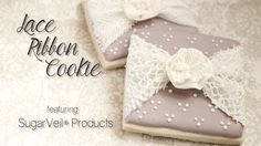 Lace Ribbon Cookie ft SugarVeil® Products