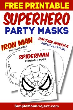 Free Printable Superhero Face Masks for Kids – Simple Mom Project Are you planning a superhero birthday party? Use these free printable superhero masks as party favors, a fun birthday craft or even a Halloween Costume! Superhero Birthday Party, Birthday Crafts, Birthday Fun, Birthday Parties, Birthday Ideas, Hero Crafts, Fun Diy Crafts, Paper Crafts, Templates Printable Free