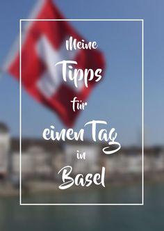 Meine Tipps für einen Tag in Basel Helpful Hints, Amsterdam, Paris, Tips, Travel, Bucket, Holiday, Europe, Running Away