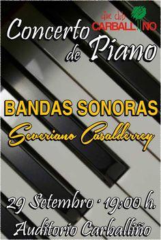 Concerto de Piano: Bandas Sonoras de Cine @ Auditorio de Carballiño - Carballiño (Ourense) música concerto concierto piano Severiano Casalderrey cinema