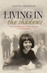 #ExcerptWeek Living in the Shadows by Judith Barrow