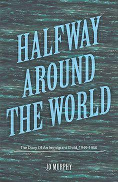 "Congrats Jo Murphy on the #newrelease ""Halfway Around The World"""