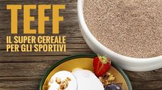 """TEFF: una guida completa al """"super cereale della salute"""". Leggi l'articolo di Angelo La Pia - Personal Trainer. #teff #cereale #salute #sport #personal #trainer"""