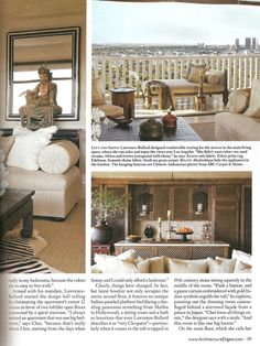 "In her latest home, perched high above Los Angeles, Cher sought the help of friend and interior designer Martyn Lawrence-Bullard to create a  sanctuary that is ""ethnic, spicy, and romantic."" And ANICHINI is found throughout, from the embroidered silk pillows and silk and cashmere throw in the living room to the embroidered silk pillows and embroidered coverlet in the bedroom."