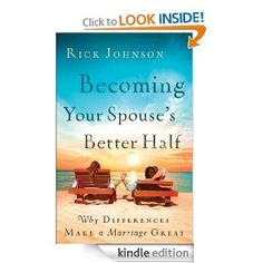 11 Free Kindle Books: Becoming Your Spouse's Better Half: Why Differences Make a Marriage Great, plus more!