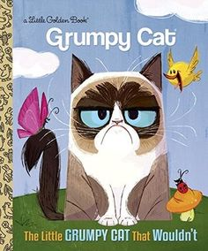 The Little Grumpy Cat That Wouldn't by, Golden Books, illustrated by Steph Laberis