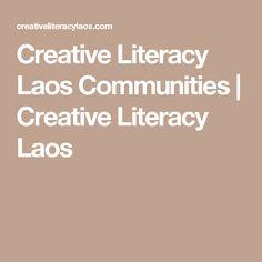 Creative Literacy Laos Communities   Creative Literacy Laos