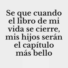 Mother Daughter Quotes, Mother Quotes, Mom Quotes, Wisdom Quotes, Life Quotes, Lovers Quotes, Spiritual Quotes, Spanish Inspirational Quotes, Spanish Quotes
