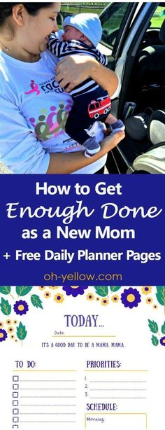 New mama, what is enough? If you feel overwhelmed by all the to-do's that come with life after baby, you're not alone. Here is what you need to know... (Free printable, daily planner, new mom, mom schedule, stay at home mom, organized, daily checklist, to do list, new baby, maternity leave, postpartum, get stuff done)