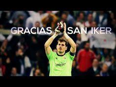Iker Casillas - Tribute To A Legend    Goodbye San Iker    #Respect - YouTube