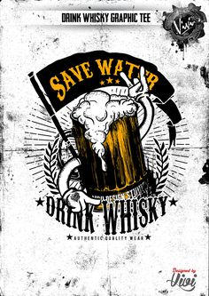DRINK WHISKY GRAPHIC TEE WHICH IS SPECIALLY DESIGNED FOR WHISKY AND BEER LOVERS!!!!!