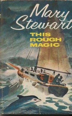 This Rough Magic.   Author: Mary Stewart
